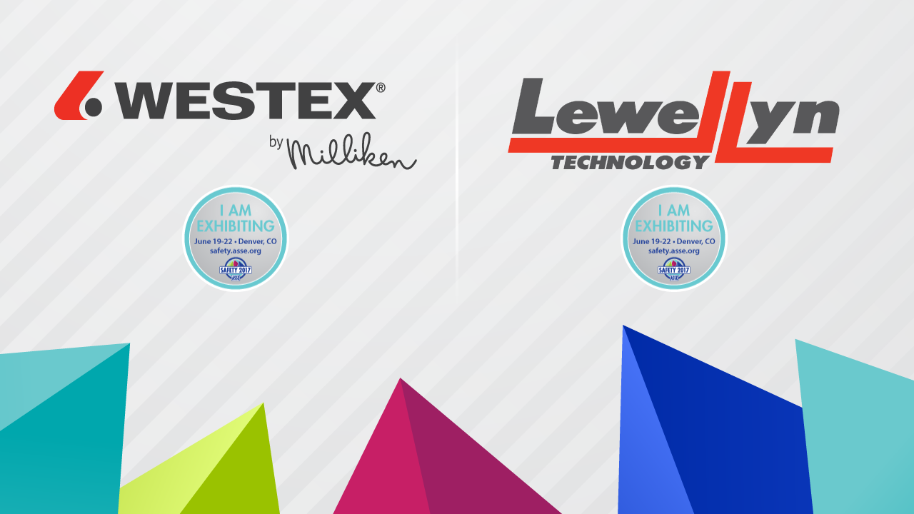 Westex by Milliken & Lewellyn at ASSE Safety 2017